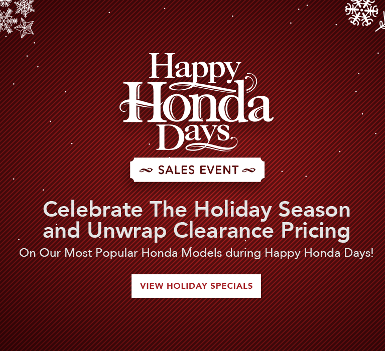 Happy Honda Days Sales Event at Elk Grove Honda