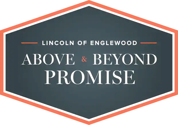 Lincoln of Englewood Above and Beyond Promise