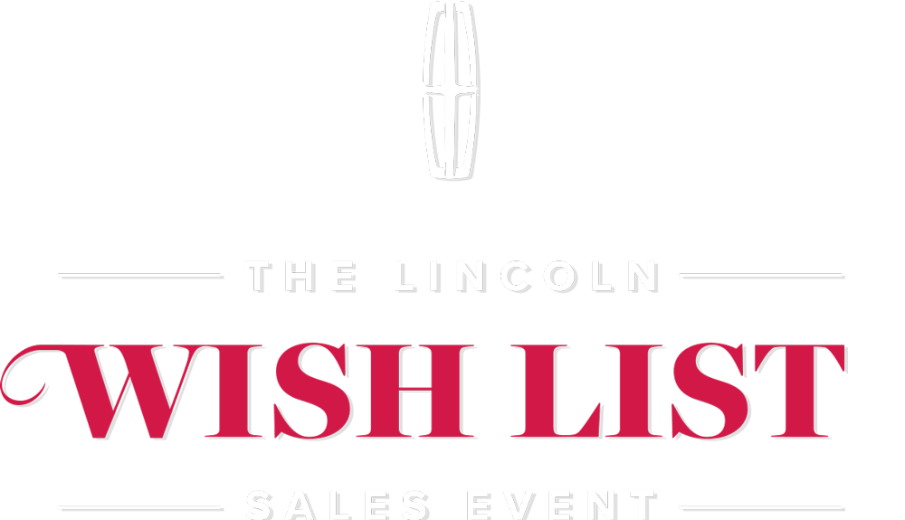 2020 Lincoln Wish List Sales Event at Lincoln of Englewood